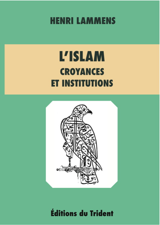 L'Islam croyances et institutions